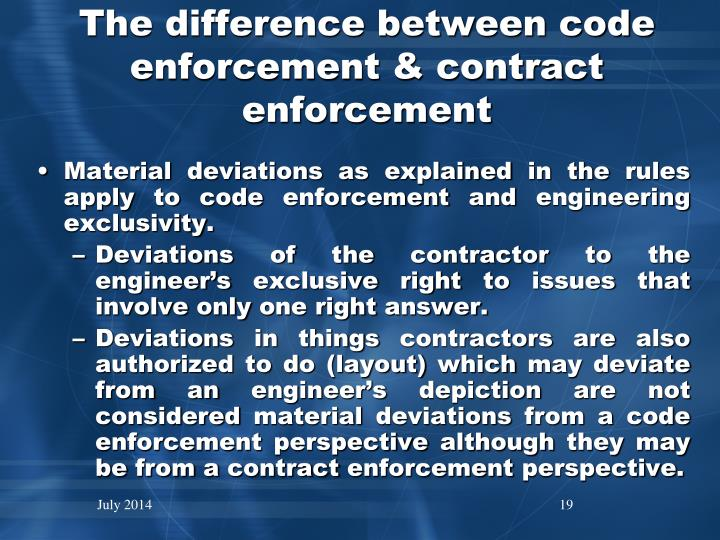The difference between code enforcement & contract enforcement