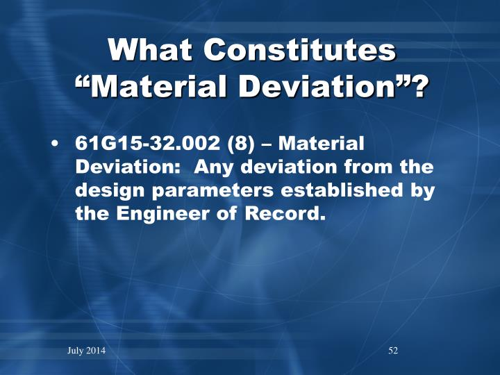 "What Constitutes ""Material Deviation""?"