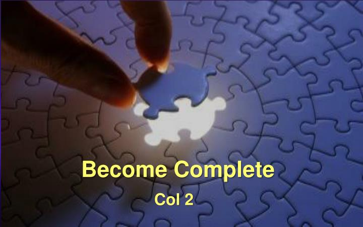 Become Complete