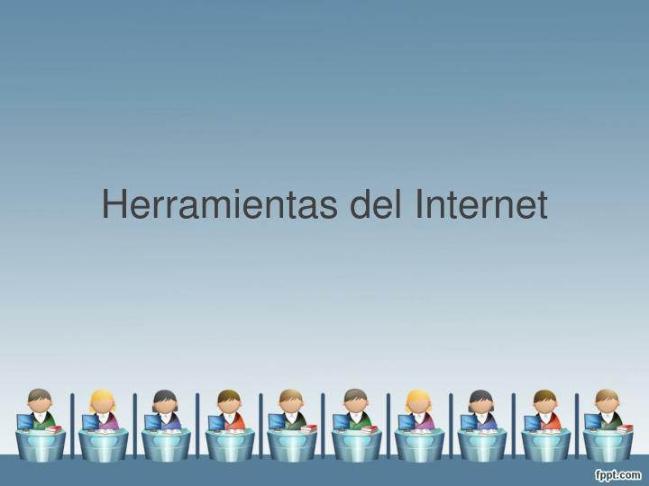 Herramientas del Internet