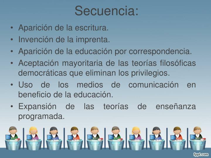 Secuencia: