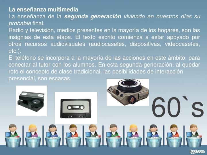 La enseñanza multimedia