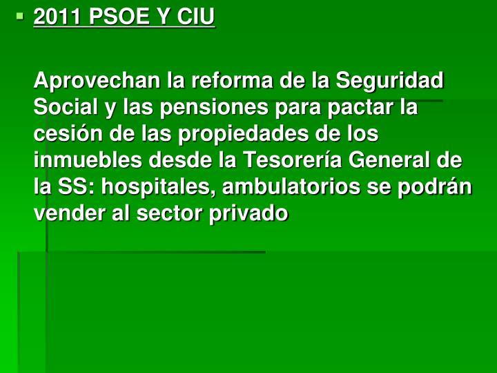 2011 PSOE Y CIU