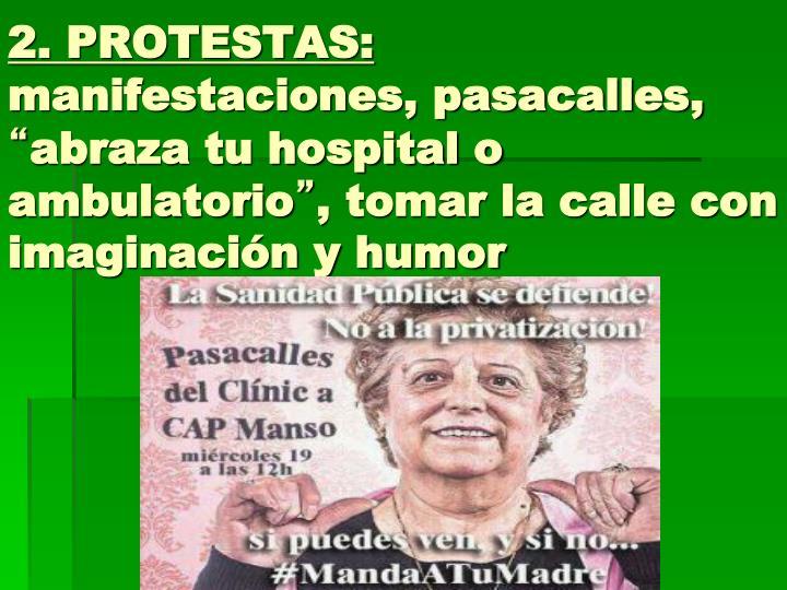 2. PROTESTAS: