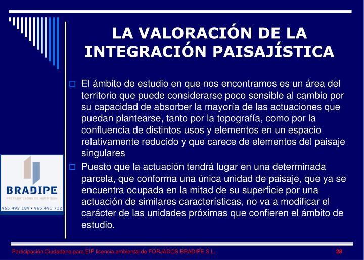 LA VALORACIÓN DE LA INTEGRACIÓN PAISAJÍSTICA