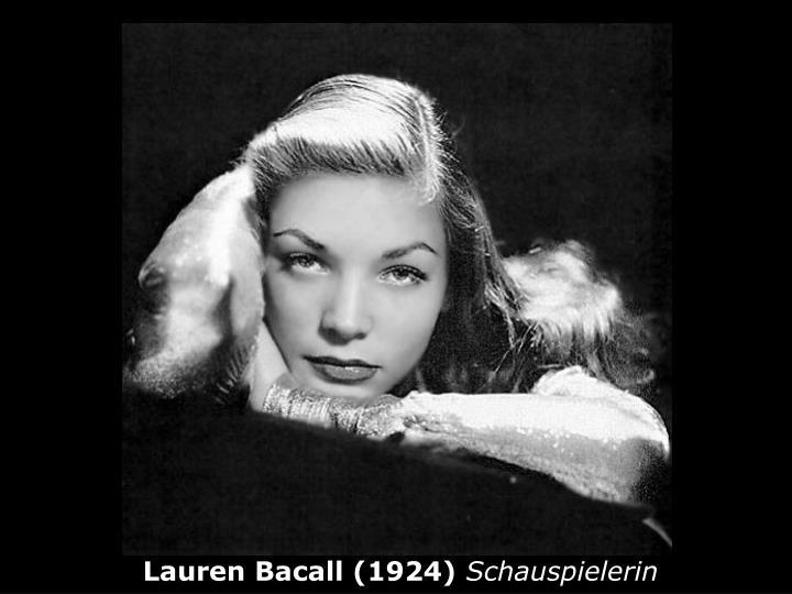 Lauren Bacall (1924)