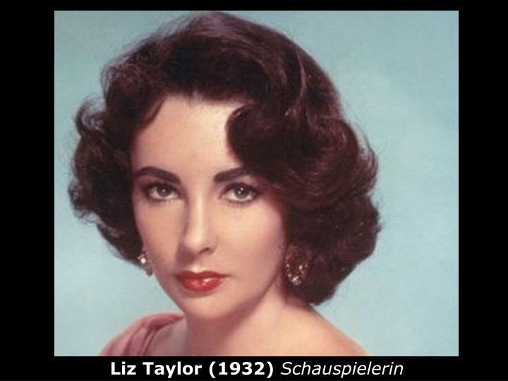 Liz Taylor (1932)