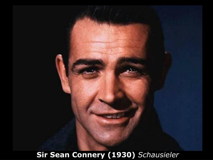 Sir Sean Connery (1930)