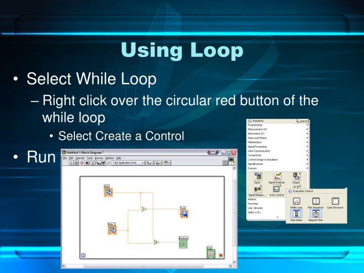 Using Loop