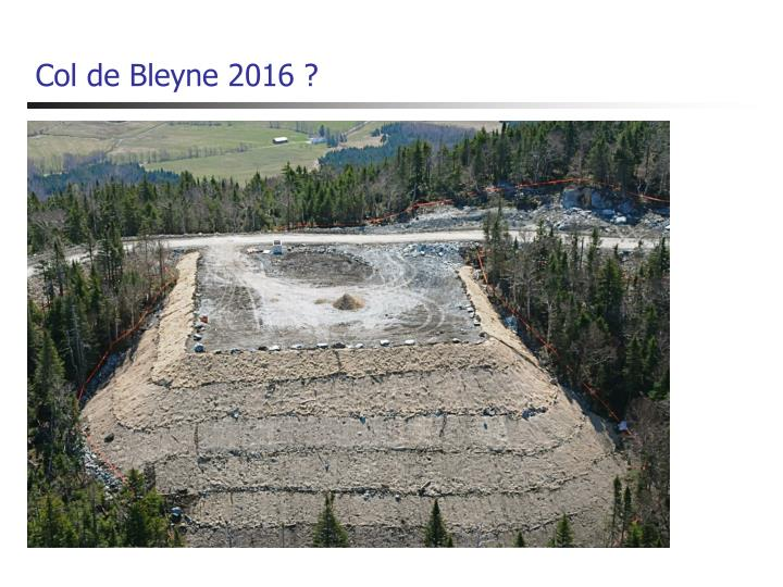 Col de Bleyne 2016 ?