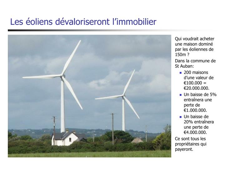 Les éoliens dévaloriseront l'immobilier