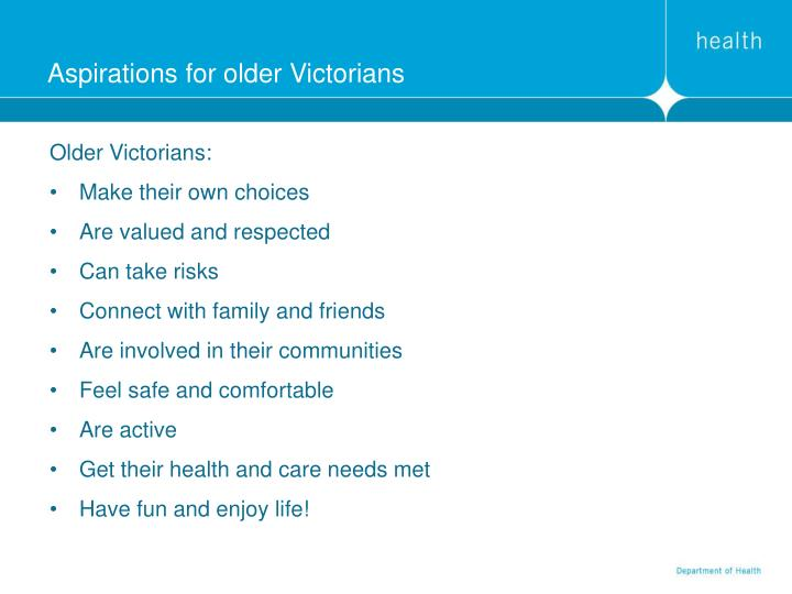 Aspirations for older victorians