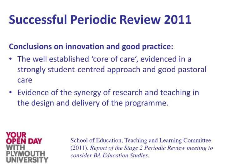 Successful Periodic Review 2011