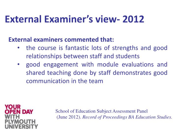 External Examiner's view-