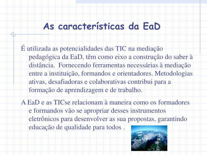 As características da EaD