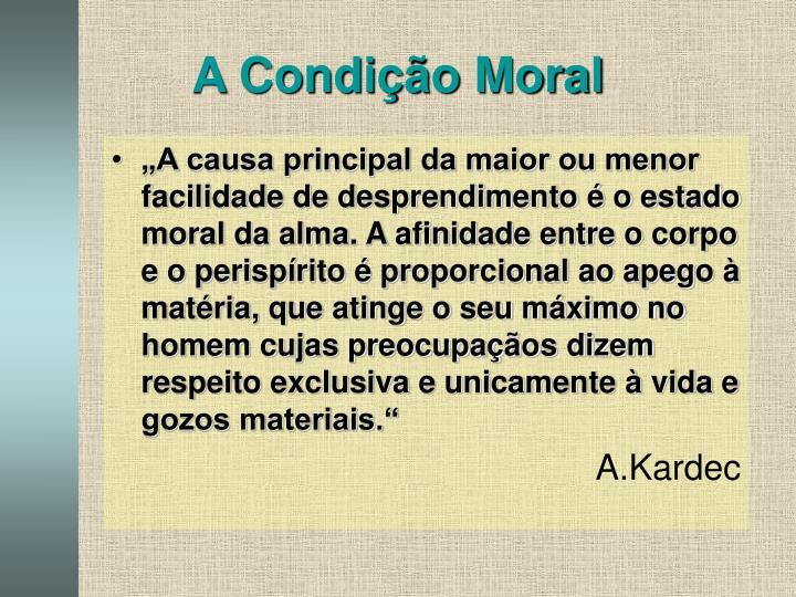 A Condição Moral