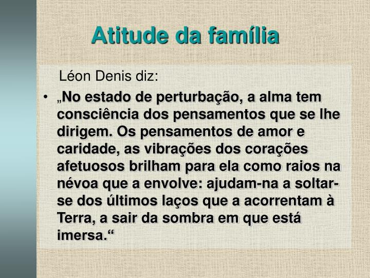 Atitude da família