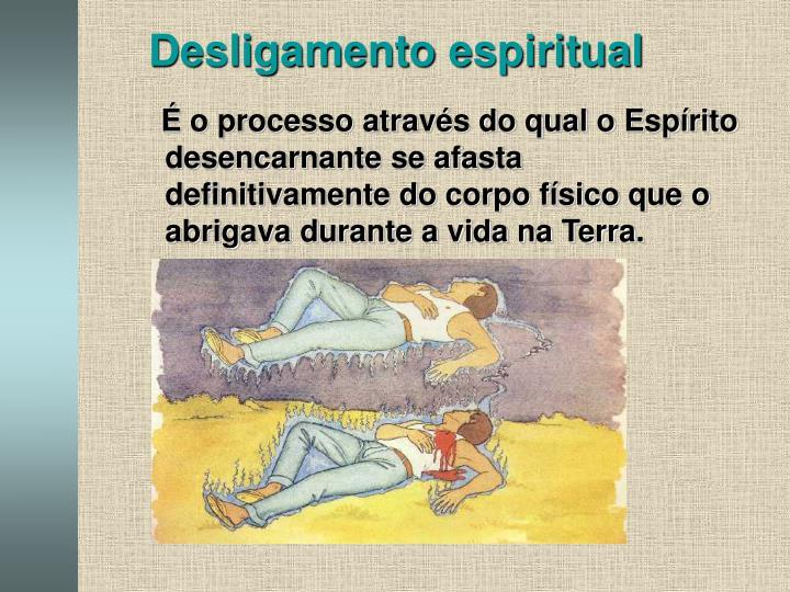 Desligamento espiritual