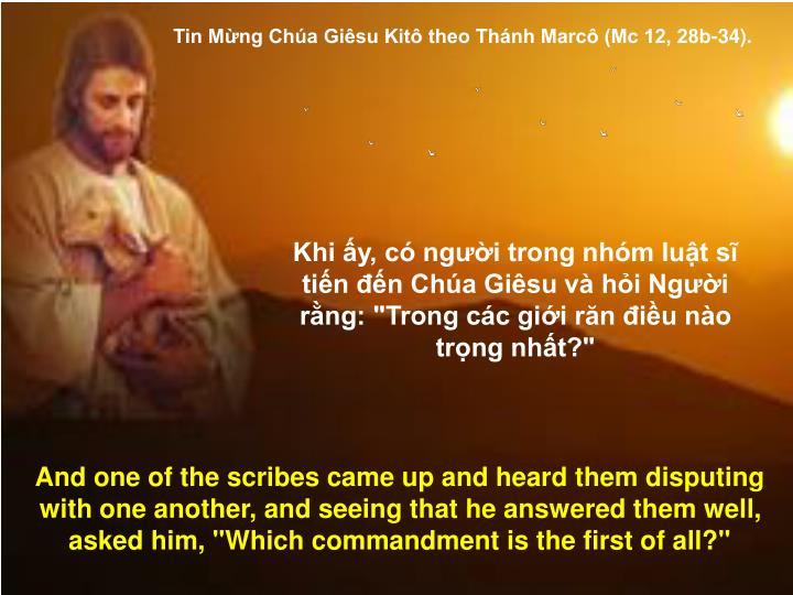 Tin Mừng Chúa Giêsu Kitô theo Thánh Marcô (Mc 12, 28b-34).