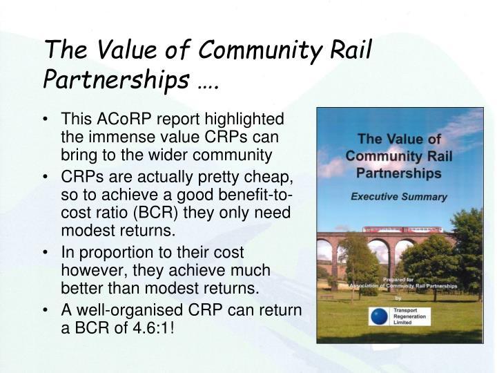The Value of Community Rail Partnerships ….