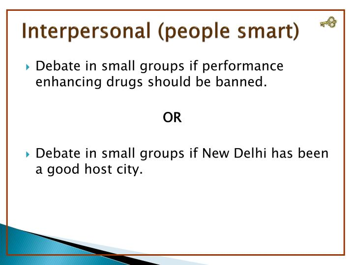 Interpersonal (people smart)