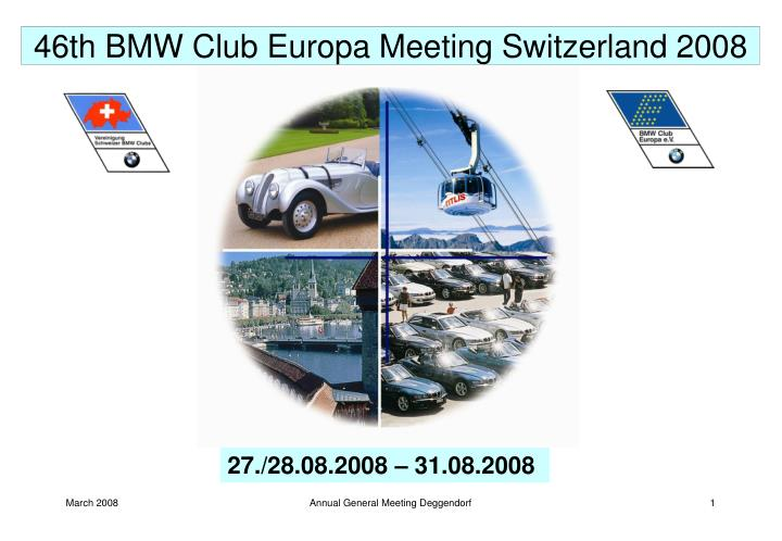 46th BMW Club Europa Meeting Switzerland 2008