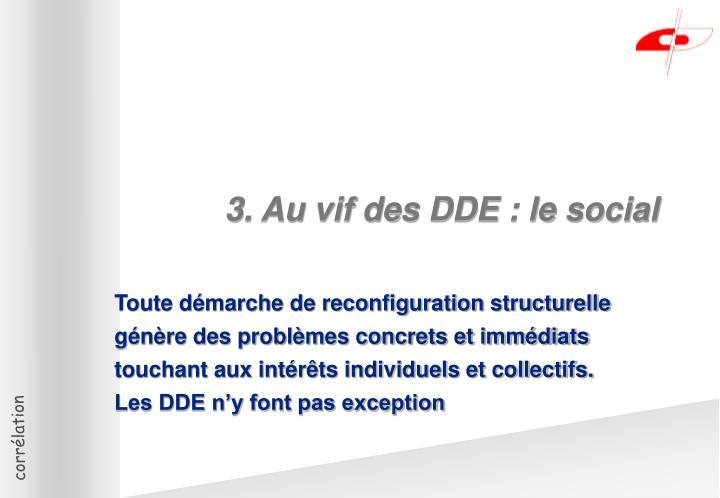 3. Au vif des DDE : le social