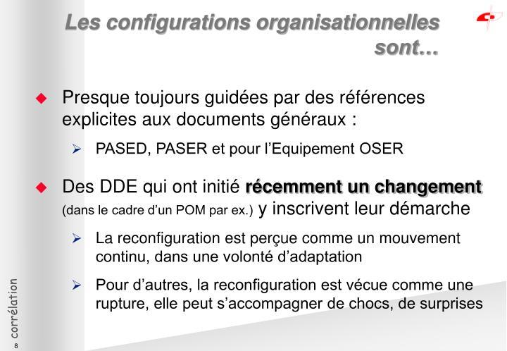 Les configurations organisationnelles sont…