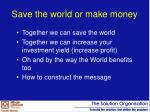 save the world or make money1