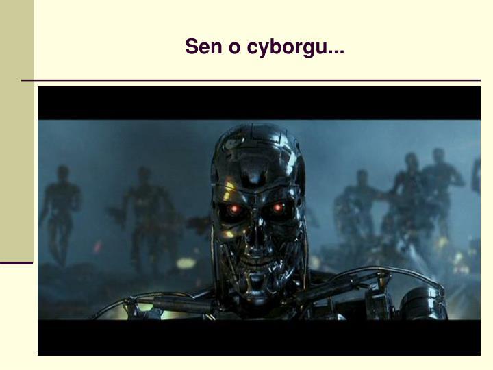 Sen o cyborgu...