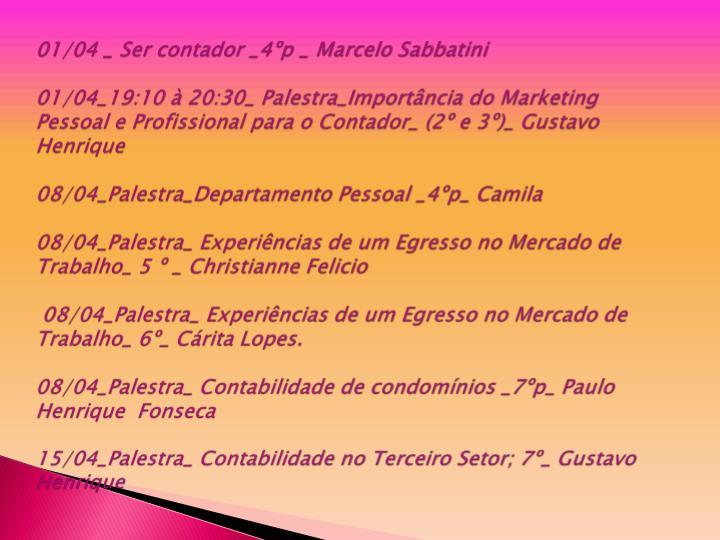 01/04 _ Ser contador _4ºp _ Marcelo Sabbatini