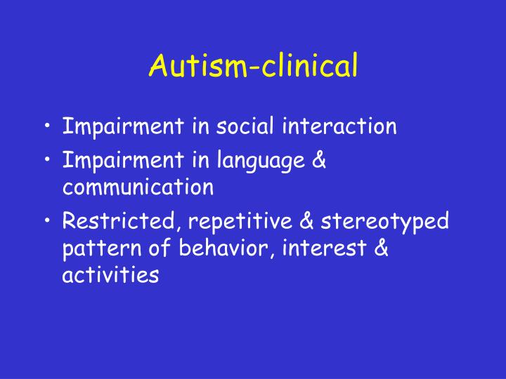 Autism-clinical