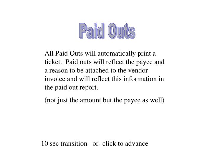 Paid Outs