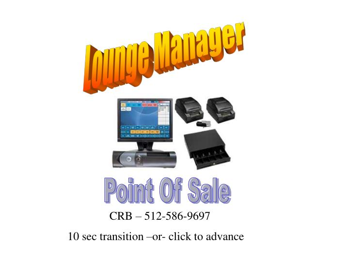 Lounge Manager