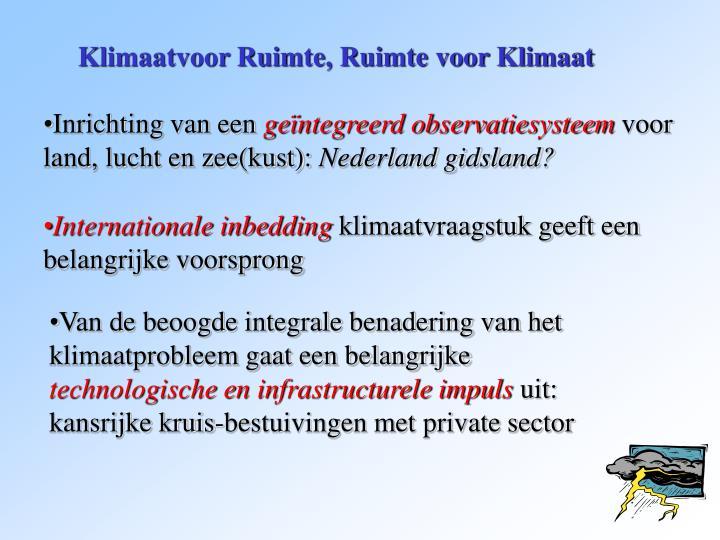 Klimaatvoor Ruimte, Ruimte voor Klimaat
