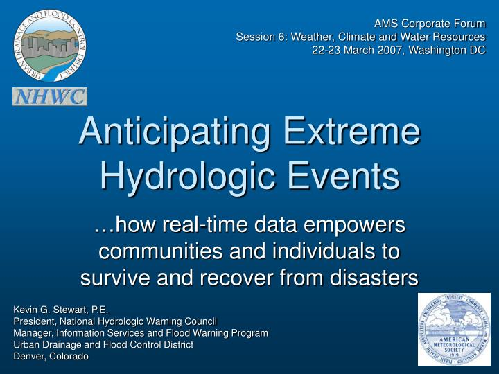 Anticipating extreme hydrologic events