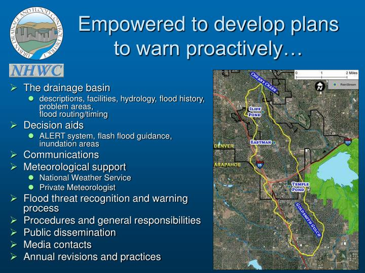 Empowered to develop plans to warn proactively…