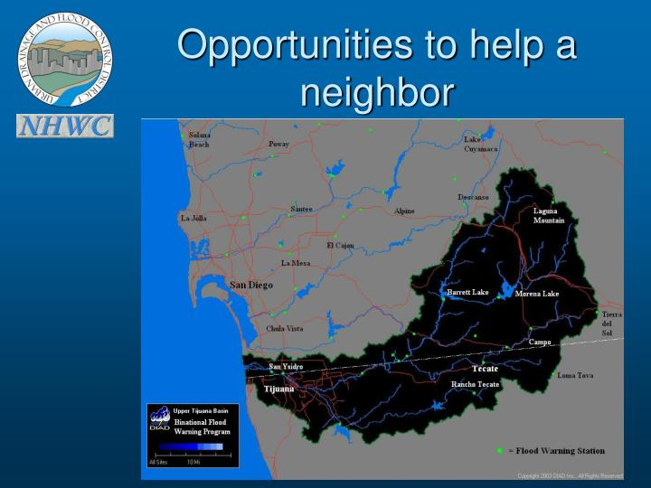 Opportunities to help a neighbor