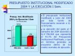presupuesto institucional modificado 2004 y la ejecuci n i sem