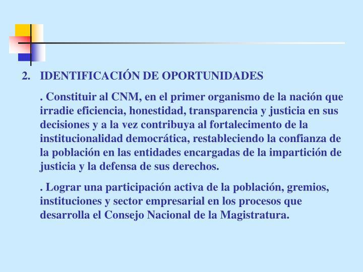IDENTIFICACIÓN DE OPORTUNIDADES