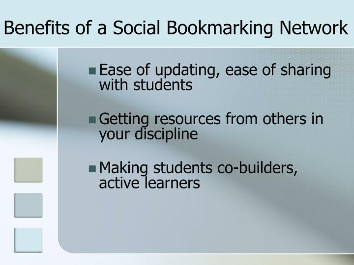 Benefits of a Social Bookmarking Network
