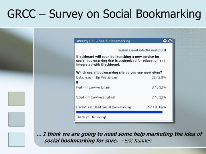 GRCC – Survey on Social Bookmarking