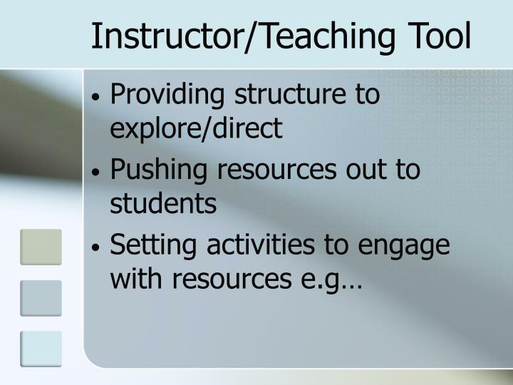 Instructor/Teaching Tool