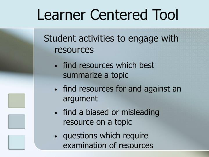 Learner Centered Tool
