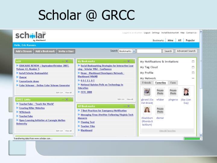 Scholar @ GRCC