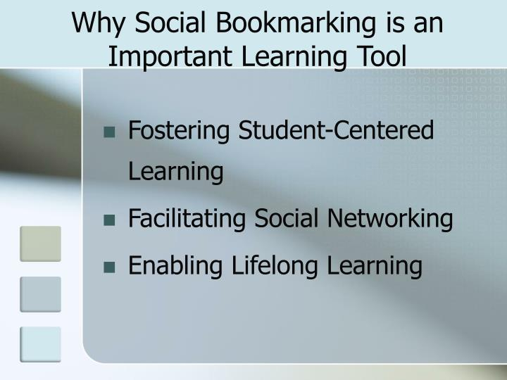 Why Social Bookmarking is an Important Learning Tool