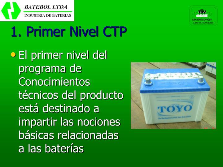 1. Primer Nivel CTP