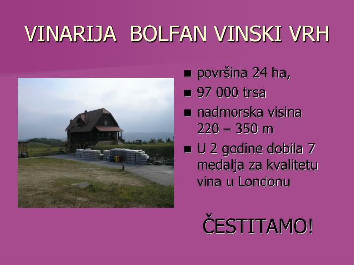 VINARIJA  BOLFAN VINSKI VRH