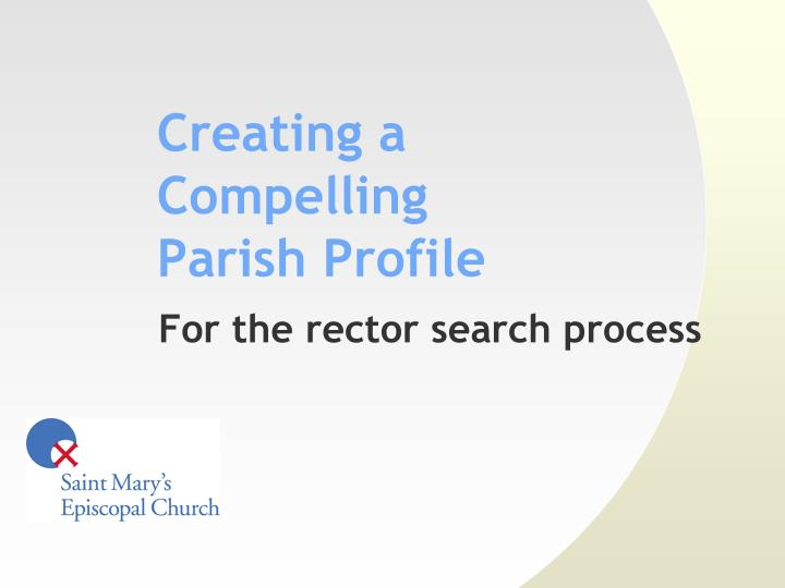 Creating a compelling parish profile