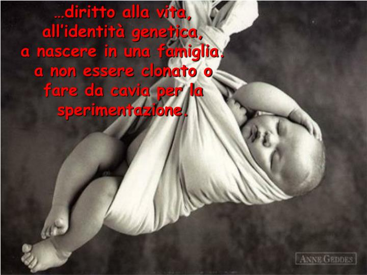 …diritto alla vita,